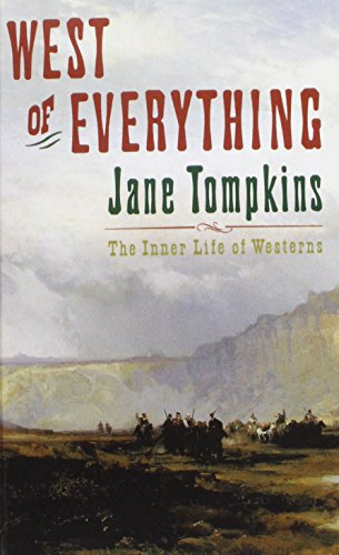 9780195073058: West of Everything: The Inner Life of Westerns
