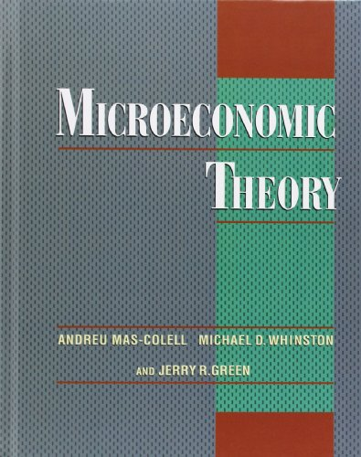 Microeconomic Theory: Mas-Colell, Andreu; Whinston,