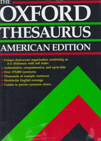 The Oxford Thesaurus: American Edition: Laurence Urdang