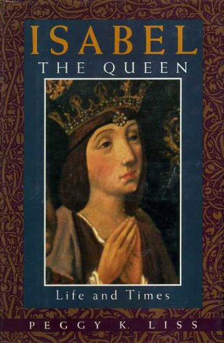 9780195073560: Isabel the Queen: Life and Times