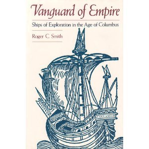 9780195073577: Vanguard of Empire: Ships of Exploration in the Age of Columbus