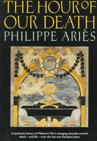 The Hour of Our Death (Oxford Paperback: Philippe Aries