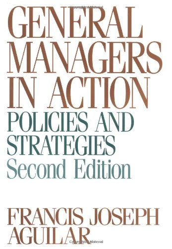 9780195073676: General Managers in Action: Policies and Strategies
