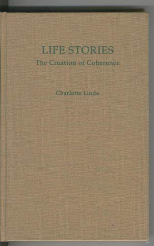 9780195073720: Life Stories: The Creation of Coherence (Oxford Studies in Sociolinguistics)