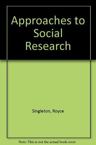 9780195073966: Approaches to Social Research