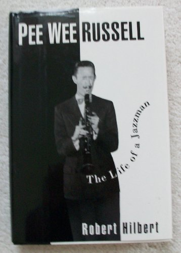 9780195074031: Pee Wee Russell: The Life of a Jazzman