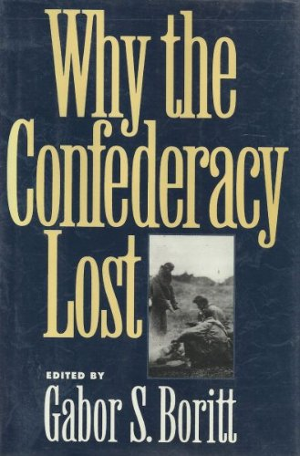 9780195074055: Why the Confederacy Lost (Gettysburg Civil War Institute Books)