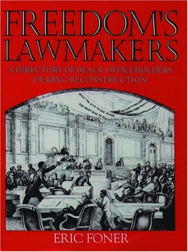 9780195074062: Freedom's Lawmakers: Directory of Black Officeholders During Reconstruction