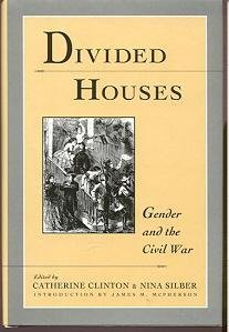 9780195074079: Divided Houses: Gender and the Civil War