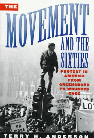 9780195074093: The Movement and The Sixties