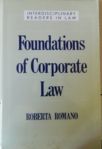 Foundations of Corporate Law (Interdisciplinary Readers in Law Series)