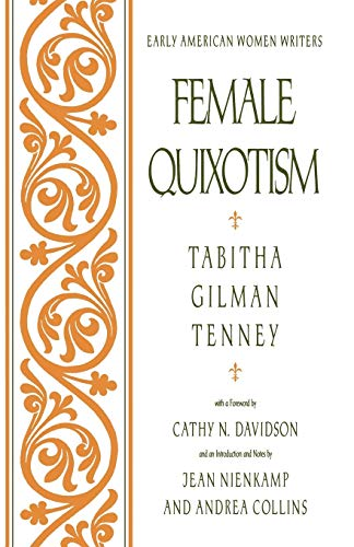 Female Quixotism : Exhibited in the Romantic: Tabitha Gilman Tenney