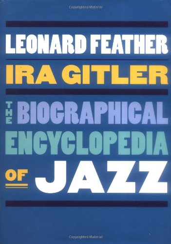 9780195074185: The Biographical Encyclopedia of Jazz
