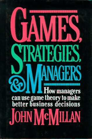 9780195074307: Games, Strategies and Managers