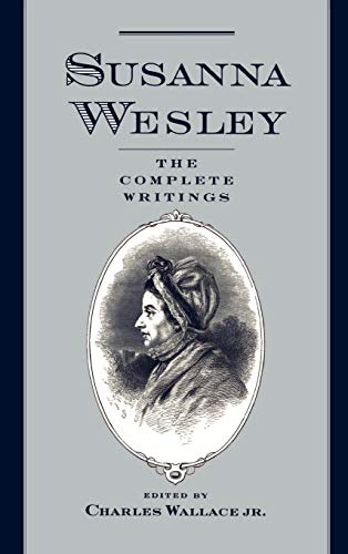 9780195074376: Susanna Wesley: The Complete Writings
