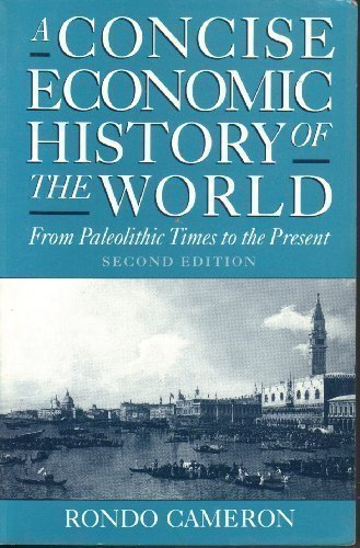 9780195074468: A Concise Economic History of the World: From Paleolithic Times to the Present