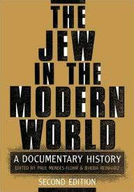 9780195074529: The Jew in the Modern World: A Documentary History