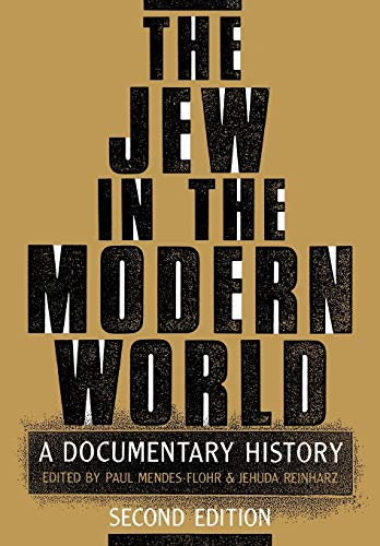 9780195074536: The Jew in the Modern World: A Documentary History