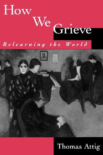 9780195074567: How We Grieve: Relearning the World