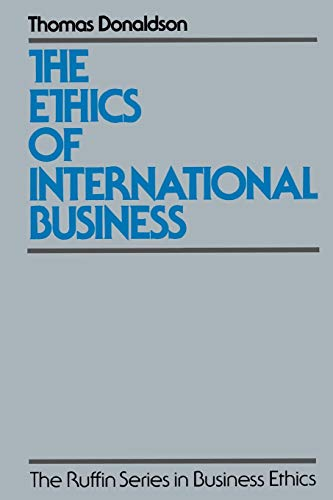 9780195074710: The Ethics of International Business (The Ruffin Series in Business Ethics)
