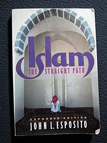 9780195074727: Islam: The Straight Path