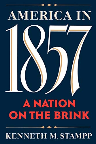 9780195074819: America in 1857: A Nation on the Brink