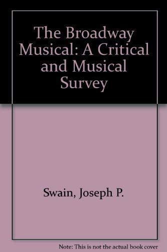 9780195074826: The Broadway Musical: A Critical and Musical Survey