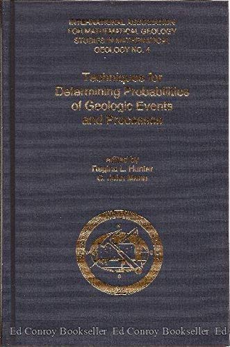 Techniques for Determining Probabilities of Geologic Events and Processes (International ...