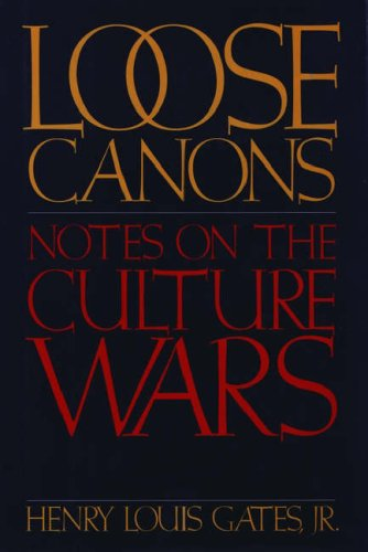 Loose Canons: Notes of the Culture Wars