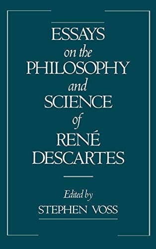 9780195075502: Essays on the Philosophy and Science of René Descartes