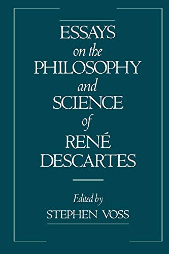 9780195075519: Essays on the Philosophy and Science of René Descartes