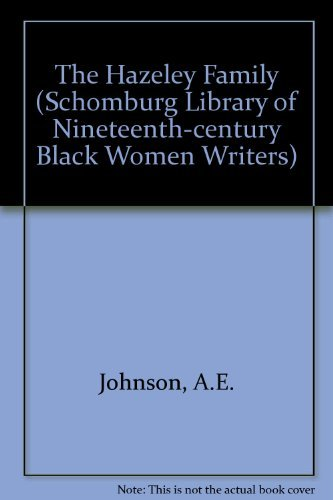 9780195075779: The Hazeley Family (The Schomburg Library of Nineteenth-Century Black Women Writers)