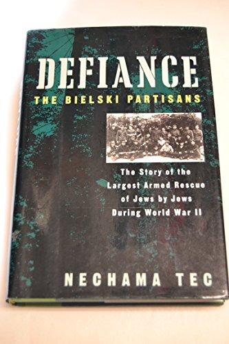 9780195075953: Defiance: The Bielski Partisans