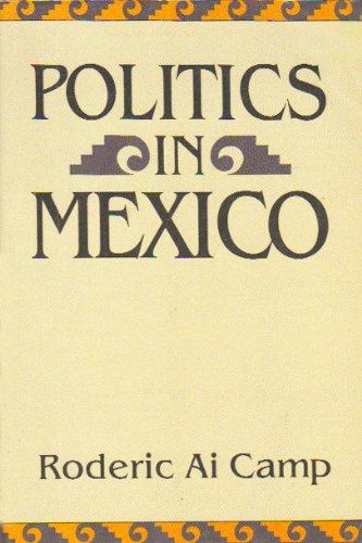 9780195076127: Politics in Mexico