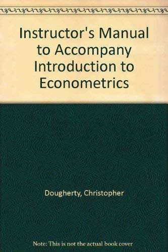 9780195076684: Introduction to Econometrics Instructors Manual
