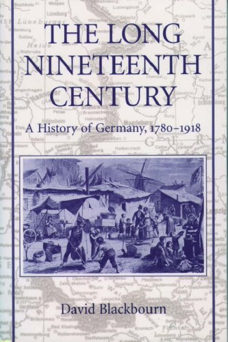 9780195076721: The Long Nineteenth Century: A History of Germany, 1780-1918