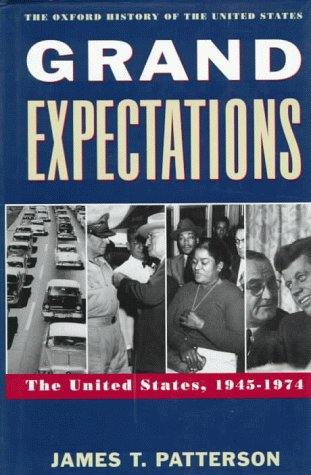 9780195076806: Grand Expectations: The United States, 1945-1974 (Oxford History of the United States)