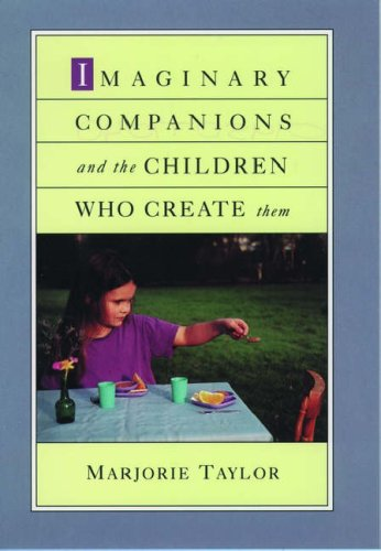 9780195077049: Imaginary Companions and the Children Who Create Them