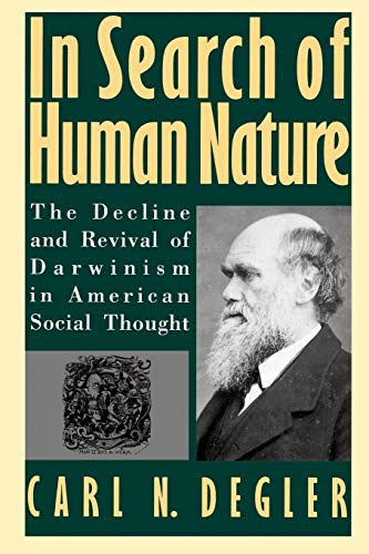 9780195077070: In Search of Human Nature: The Decline and Revival of Darwinism in American Social Thought