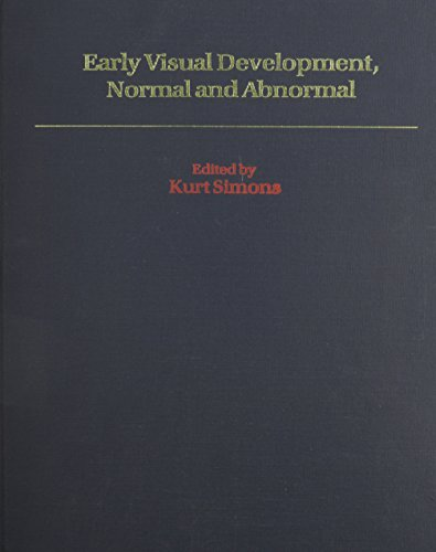 9780195077216: Early Visual Development: Normal and Abnormal