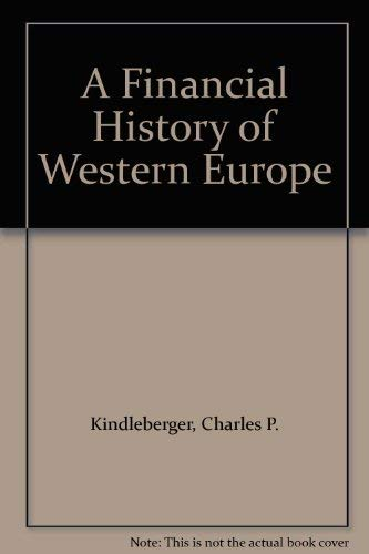 9780195077377: A Financial History of Western Europe