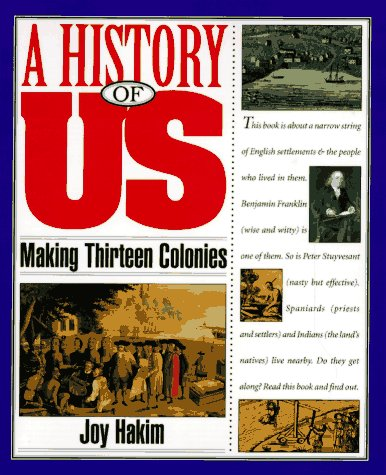 9780195077483: Making Thirteen Colonies (A History of Us, 2)