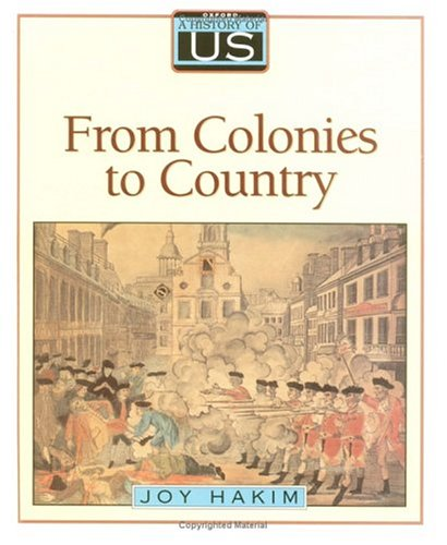 9780195077490: A History of US: Book 3: From Colonies to Country
