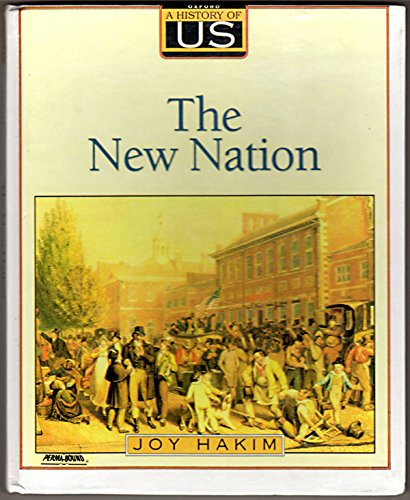 9780195077513: A History of US: Book 4: The New Nation