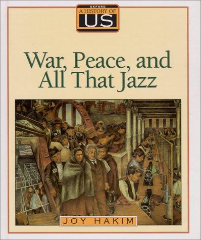 A History of US: Book 9: War,: Joy Hakim