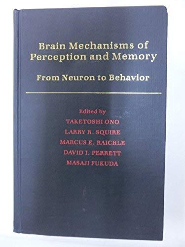 9780195077704: Brain Mechanisms of Perception and Memory: From Neuron to Behavior