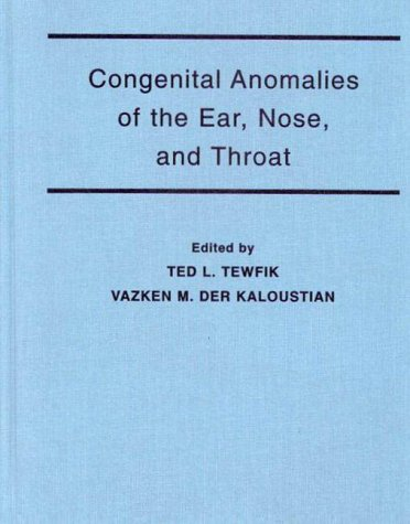 9780195077841: Congenital Anomalies of the Ear, Nose, and Throat