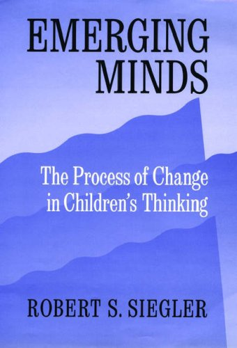9780195077872: Emerging Minds: The Process of Change in Children's Thinking