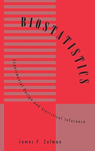 9780195078107: Biostatistics: Experimental Design and Statistical Inference