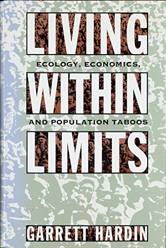 9780195078114: Living within Limits: Ecology, Economics and Population Taboos